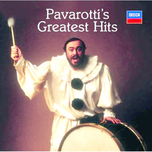 Greatest Hits _ Luciano Pavarotti